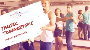 ZAPISY – Taniec Towarzyski – niedziela godzina 18:00