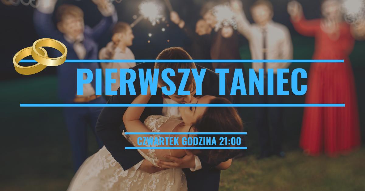 Pierwszy Taniec – Zapisy!!! – start 16.01