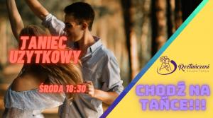 ZAPISY – Taniec Użytkowy – Środa 30.09 – godzina 18:30