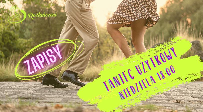 ZAPISY – Taniec Użytkowy – Niedziela 08.11 – godzina 18:00
