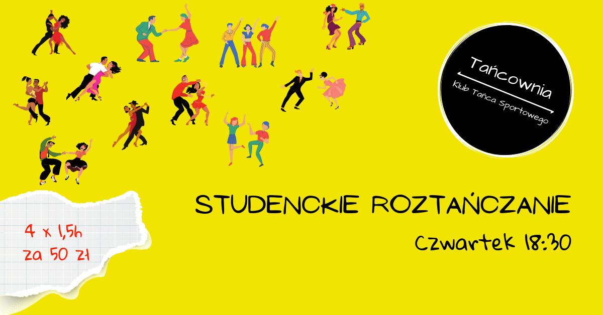 ZAPISY – Studenckie Roztańczanie – Czwartek 04.03 – Godzina 18:30