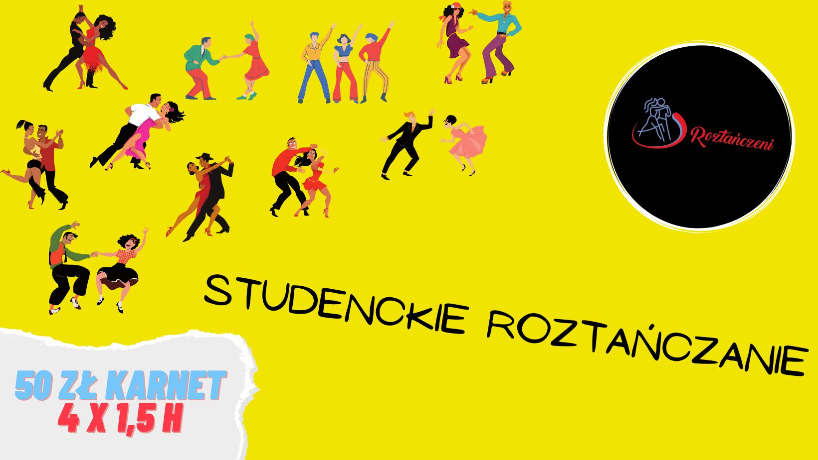 Wraca Studenckie Roztańczanie!!! Zapisy Ruszyły :)