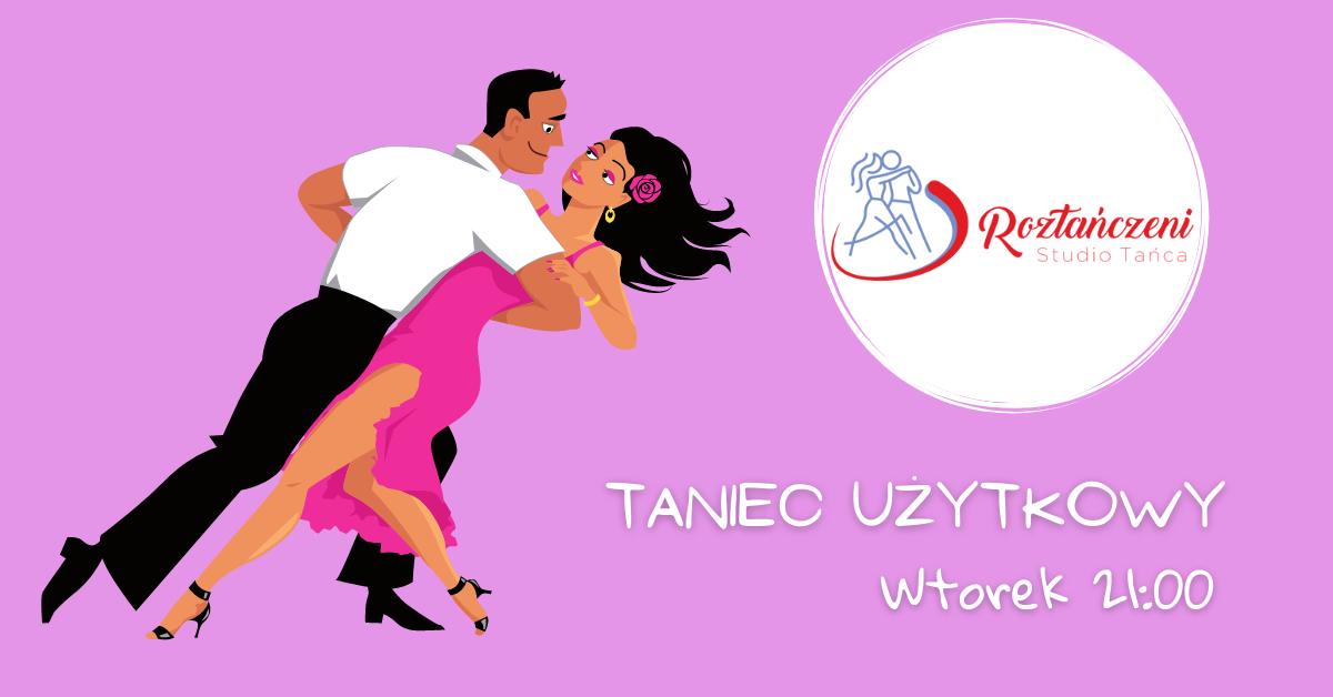Kurs Tańca Użytkowego – ZAPISY – Wtorek Godzina 21:00 Start 19.10!!!